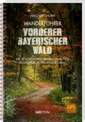 Wanderführer Vorderer Bayerischer Wald