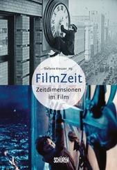 Filmzeit - Zeitdimensionen des Films