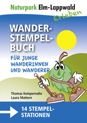 Naturpark Elm Lappwald - Wanderstempelbuch-Familienpaket, m. 1 Karte