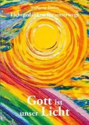 Gott ist unser Licht