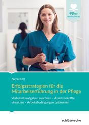 Erfolgsstrategien für die Mitarbeiterführung in der Pflege