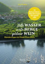 stille Wasser - weite Berge - goldener Wein