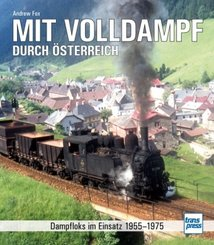 Mit Volldampf durch Österreich
