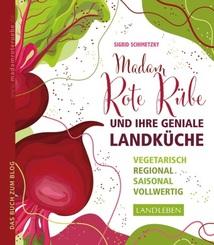 Madam Rote Rübe und ihre geniale Landküche