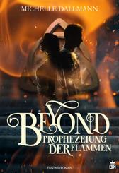 Beyond - Die Prophezeiung der Flammen