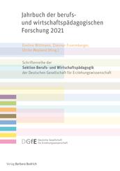 Jahrbuch der berufs- und wirtschaftspädagogischen Forschung 2021