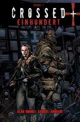 Crossed + Einhundert - Bd.1