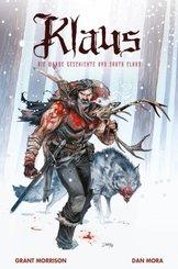 Klaus: Die wahre Geschichte von Santa Claus - Bd.1