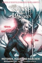 Die Flüsse von London - Graphic Novel - Motoren, Magie und Märchen! - Bd.8