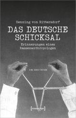 Henning von Rittersdorf: Das Deutsche Schicksal