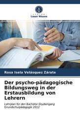 Der psycho-pädagogische Bildungsweg in der Erstausbildung von Lehrern