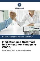 Mediation und Unterhalt im Kontext der Pandemie COVID
