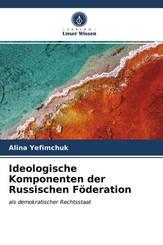 Ideologische Komponenten der Russischen Föderation
