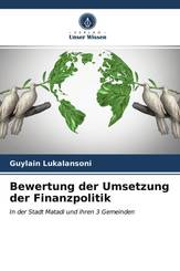 Bewertung der Umsetzung der Finanzpolitik