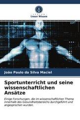 Sportunterricht und seine wissenschaftlichen Ansätze