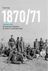 1870/71 Franzosen in Köln