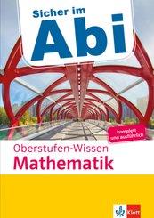 Klett Sicher im Abi Oberstufen-Wissen Mathematik