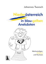 Niederösterreich in blau-gelben Anekdoten