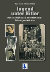 Jugend unter Hitler Menschenschicksale im Dritten Reich