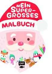 Mein supergroßes Malbuch - Weihnachten (Weihnachtsmann)