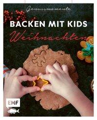 Genussmomente: Backen mit Kids (Kindern) Weihnachten