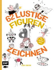 62 lustige Figuren zeichnen - Für Groß und Klein!