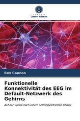 Funktionelle Konnektivität des EEG im Default-Netzwerk des Gehirns