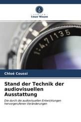 Stand der Technik der audiovisuellen Ausstattung