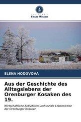Aus der Geschichte des Alltagslebens der Orenburger Kosaken des 19.