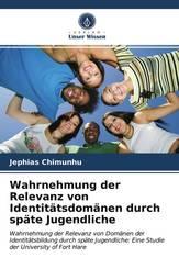 Wahrnehmung der Relevanz von Identitätsdomänen durch späte Jugendliche