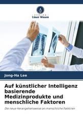 Auf künstlicher Intelligenz basierende Medizinprodukte und menschliche Faktoren