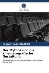 Der Mythos und die kinematografische Gestaltung