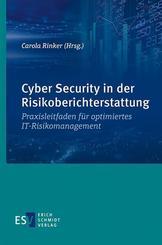 Cyber Security in der Risikoberichterstattung