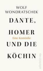 Dante, Homer und die Köchin. Eine Komödie