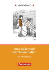 Einfach lesen! - Leseprojekte - Leseförderung: Für Lesefortgeschrittene - Niveau 1 - Rico, Oskar und die Tieferschatten