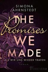 The promises we made. Als wir uns wieder trafen