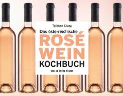 Das österreichische Roséwein-Kochbuch