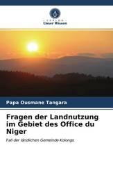 Fragen der Landnutzung im Gebiet des Office du Niger