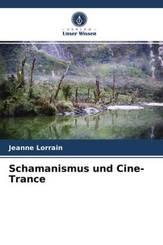 Schamanismus und Cine-Trance