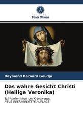 Das wahre Gesicht Christi (Heilige Veronika)