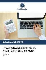 Investitionsanreize in Zentralafrika CEMAC
