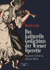 Das kulturelle Gedächtnis der Wiener Operette