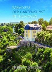 Paradiese der Gartenkunst in Thüringen
