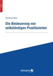Die Besteuerung von selbständigen Prostituierten