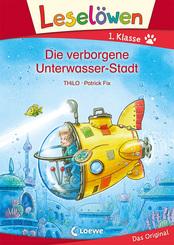 Leselöwen 1. Klasse - Die verborgene Unterwasser-Stadt