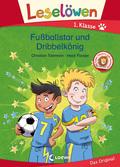 Leselöwen 1. Klasse - Fußballstar und Dribbelkönig