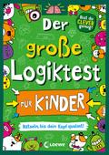 Der große Logiktest für Kinder - Rätseln, bis dein Kopf qualmt!