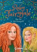 Ruby Fairygale (Band 4) - Das Tor zur Feenwelt