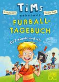Tims geheimes Fußball-Tagebuch (Band 1) - Elf Freunde und ich!