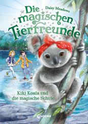 Die magischen Tierfreunde - Kiki Koala und die magische Schule